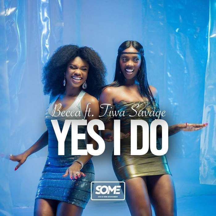 Becca - Yes I Do (feat. Tiwa Savage)