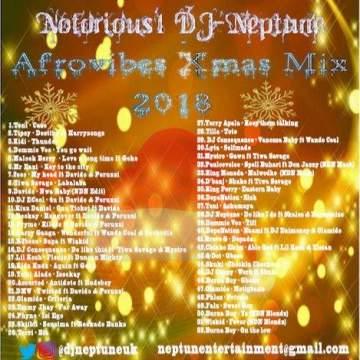 DJ Mix: Notorious1 DJ Neptune - Afrovibes Xmas Mix 2018