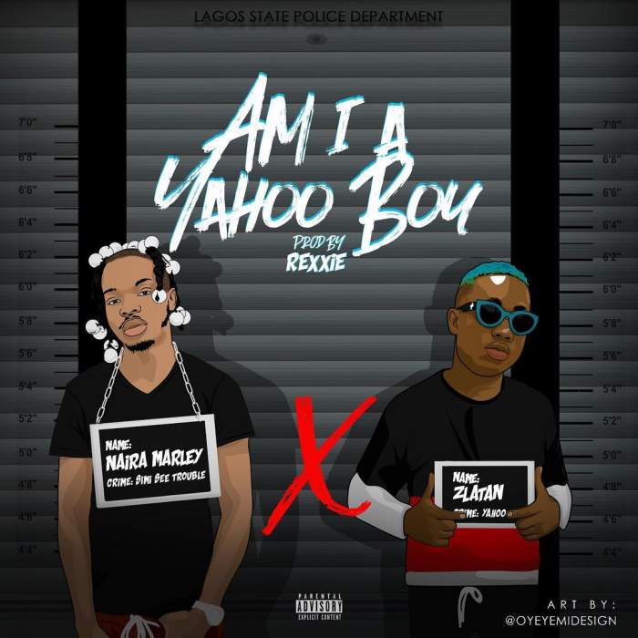 Naira Marley & Zlatan - Am I A Yahoo Boy (Instrumentals)