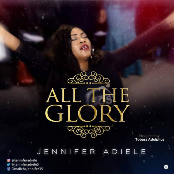 Jennifer Adiele - All The Glory