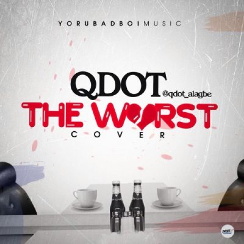 Qdot - The Worst (Cover)