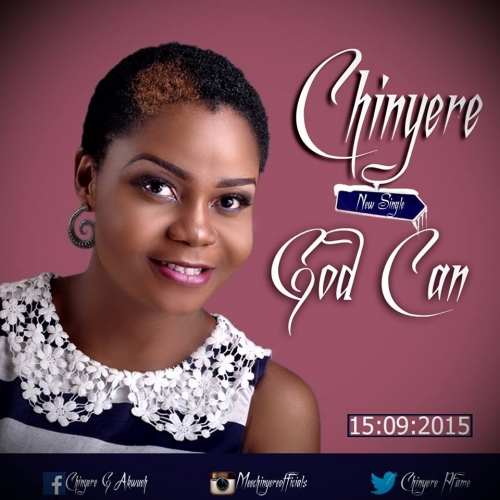 Chinyere - Got Can
