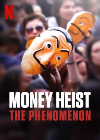 Documentary: Money Heist: The Phenomenon (2020) [Spanish]