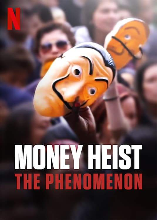 Money Heist: The Phenomenon (2020) [Spanish]