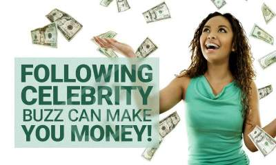 How Following celebrity buzz can make you money!