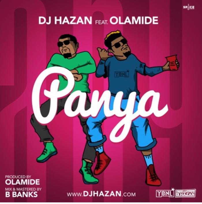DJ Hazan - Panya (feat. Olamide)