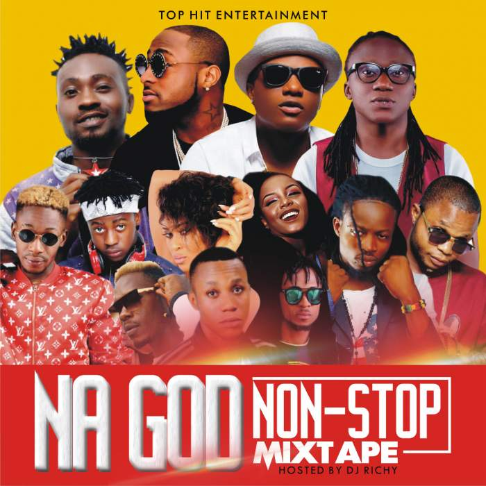 DJ Richy - Na God Non-Stop MIxtape