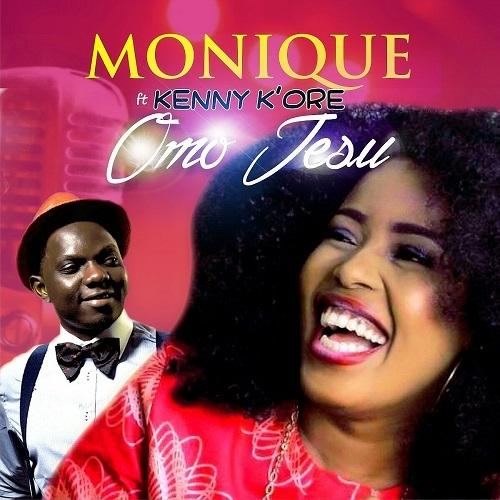 Monique - Omo Jesu (feat. Kenny K'ore)