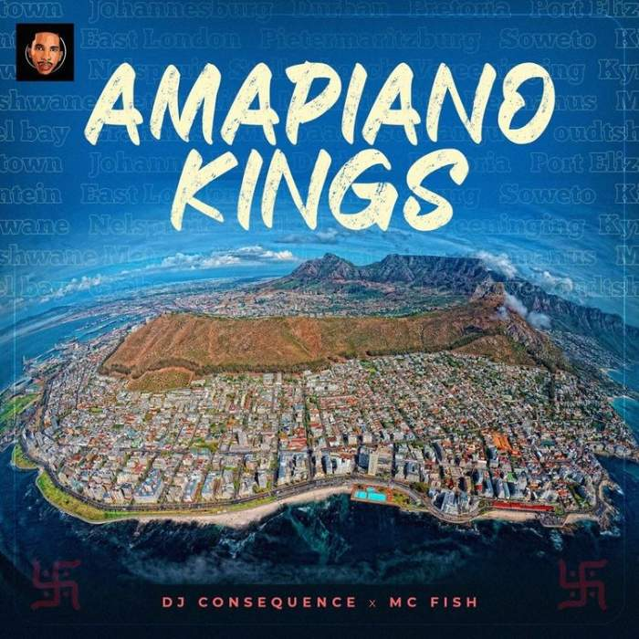 DJ Consequence & MC Fish - Amapiano Kings MIx