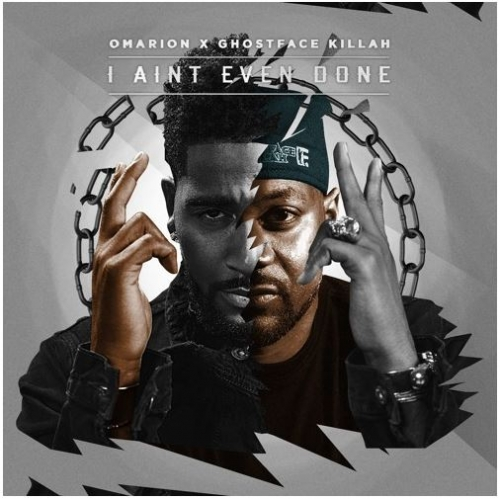 Omarion - I Ain't Even Done (feat. Ghostface Killah)