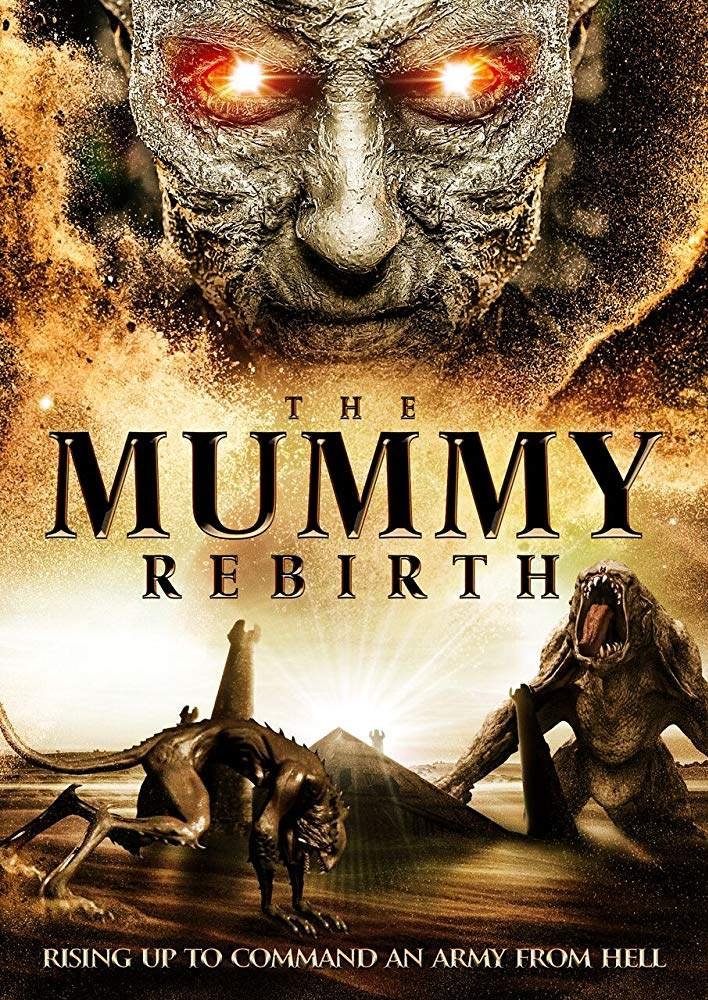 The Mummy Rebirth (2019)