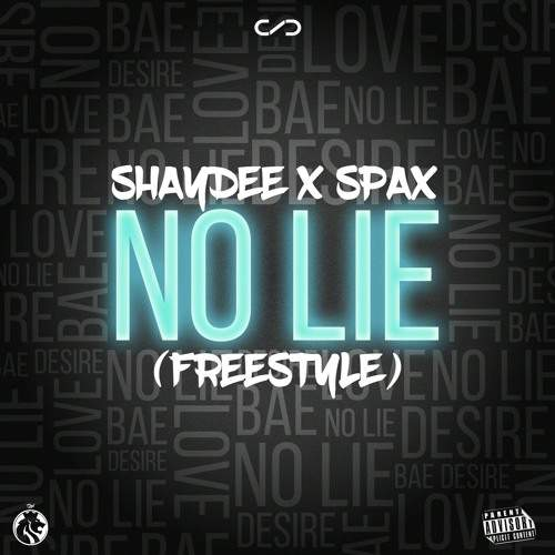 Shaydee - No Lie