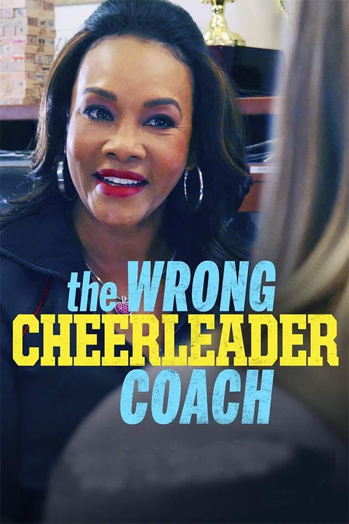 The Wrong Cheerleader Coach (2020)