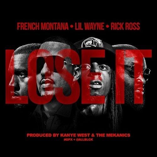French Montana - Lose It (feat. Rick Ross & Lil Wayne)