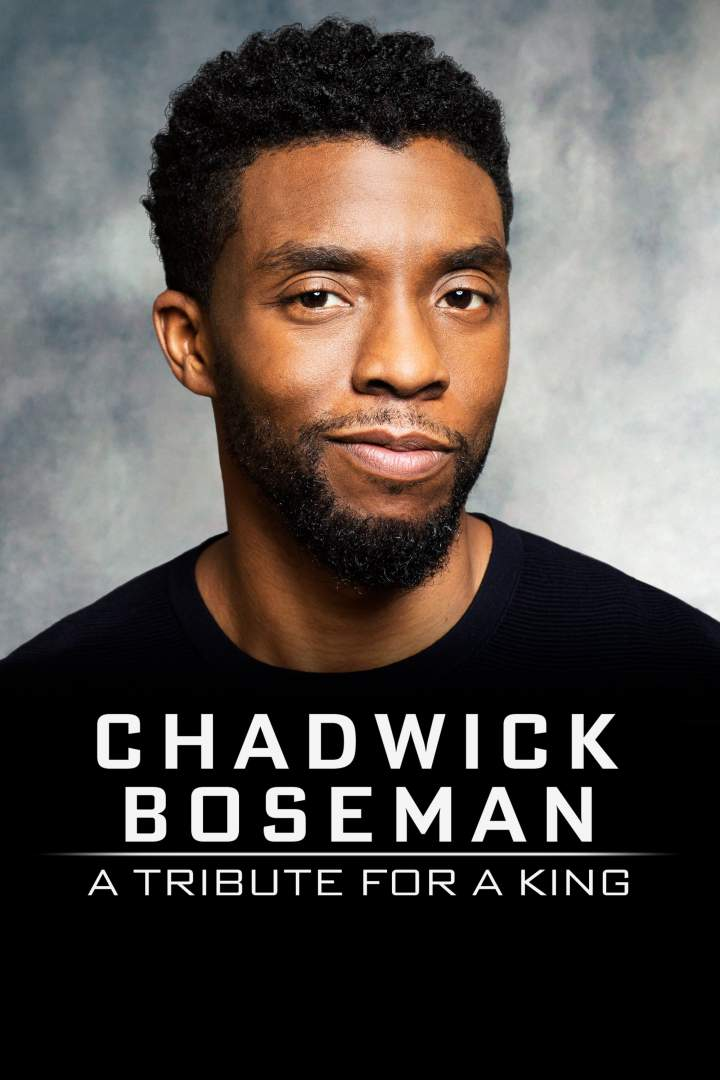Chadwick Boseman: A Tribute for a King (2020)