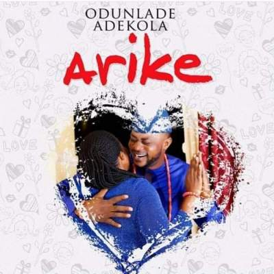 Music: Odunlade Adekola - Arike