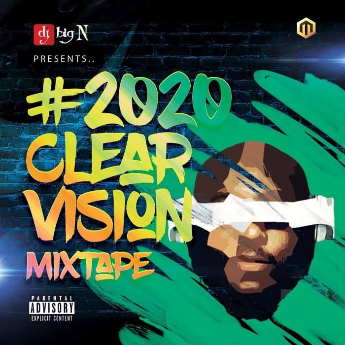 DJ Big N - 2020 Clear Vision Mixtape