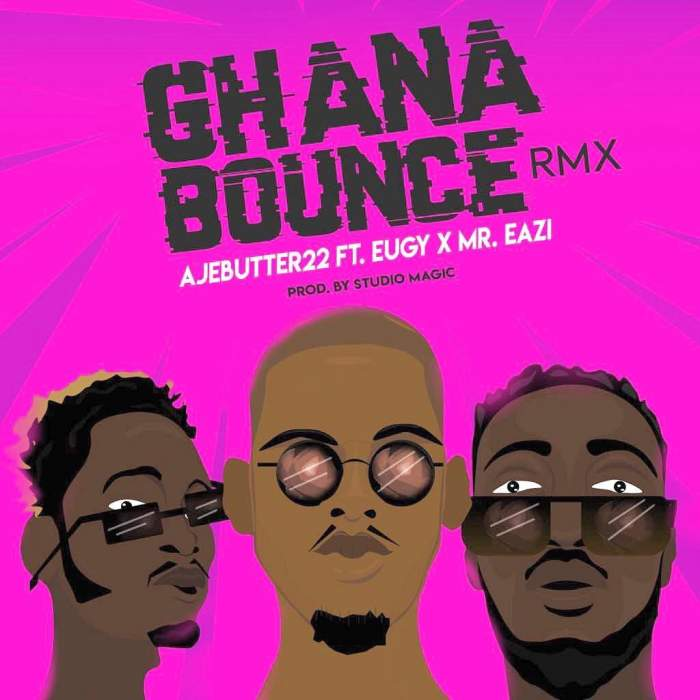 Ajebutter22 - Ghana Bounce (Remix) (feat. Mr Eazi & Eugy)