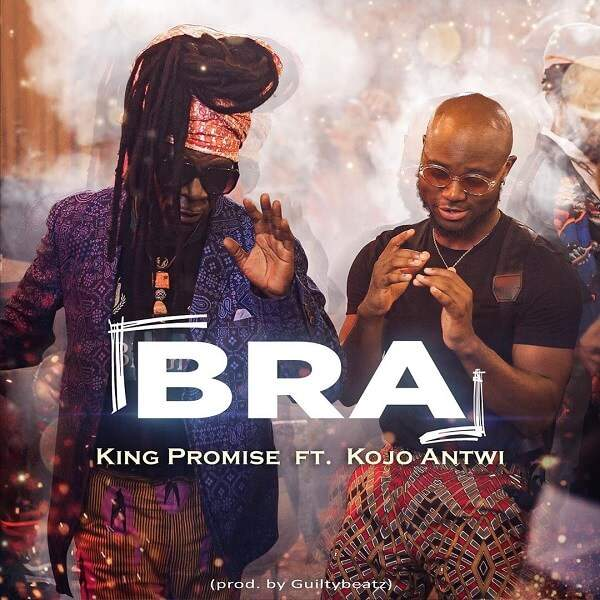 King Promise - Bra (feat. Kojo Antwi)