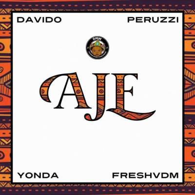Music: DMW - Aje (feat. Davido, Peruzzi, Yonda & Fresh VDM)