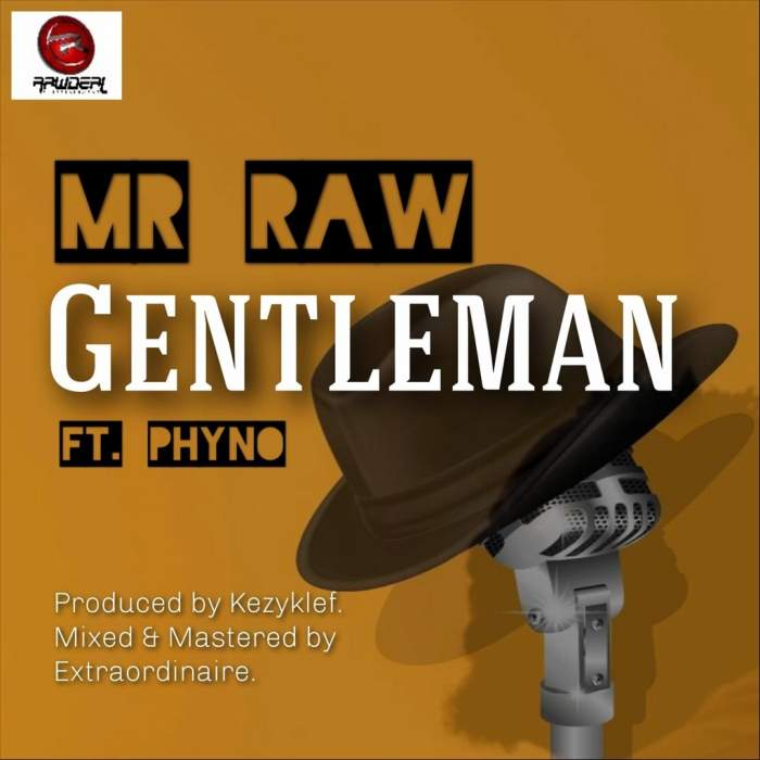 Mr Raw - Gentleman (feat. Phyno)