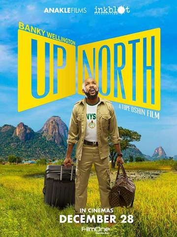 Nollywood Movie: Up North (2018)