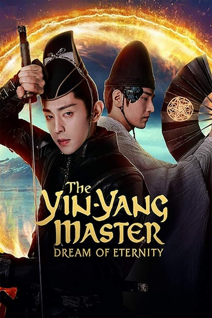 The Yin-Yang Master: Dream of Eternity (2021) [Chinese]