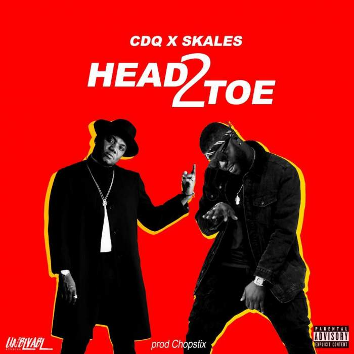 CDQ & Skales - Head2Toe