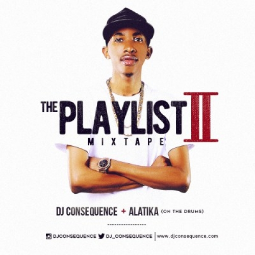 DJ Consequence - The Playlist Mix (Vol. 2)