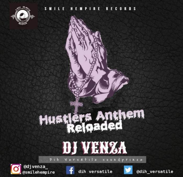 DJ Venza - Hustler's Anthem Reloaded Mix