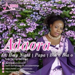 Adaora - Oh Holy Night (ft. Chigul)