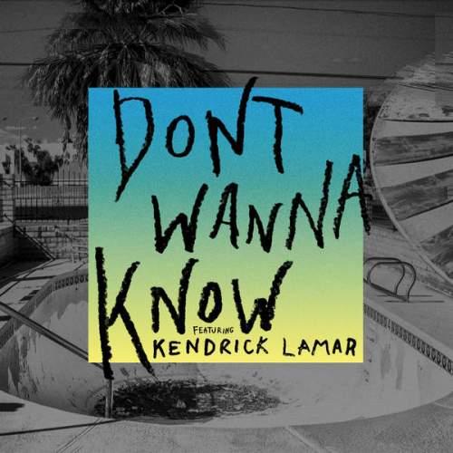 Maroon 5 - Don't Wanna Know (feat. Kendrick Lamar)