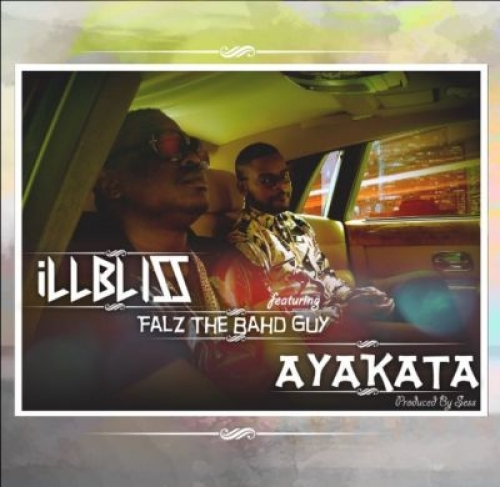 iLLBLiSS - Ayakata (feat. Falz)