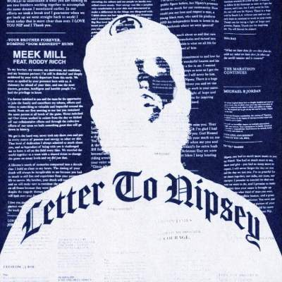 Music: Meek Mill - Letter To Nipsey (feat. Roddy Ricch)