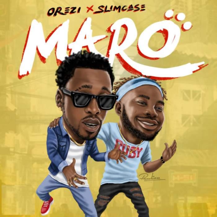 Orezi - Maro (feat. Slimcase)