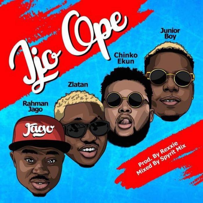 Rahman Jago - Ijo Ope (feat. Zlatan, Chinko Ekun & Junior Boy)