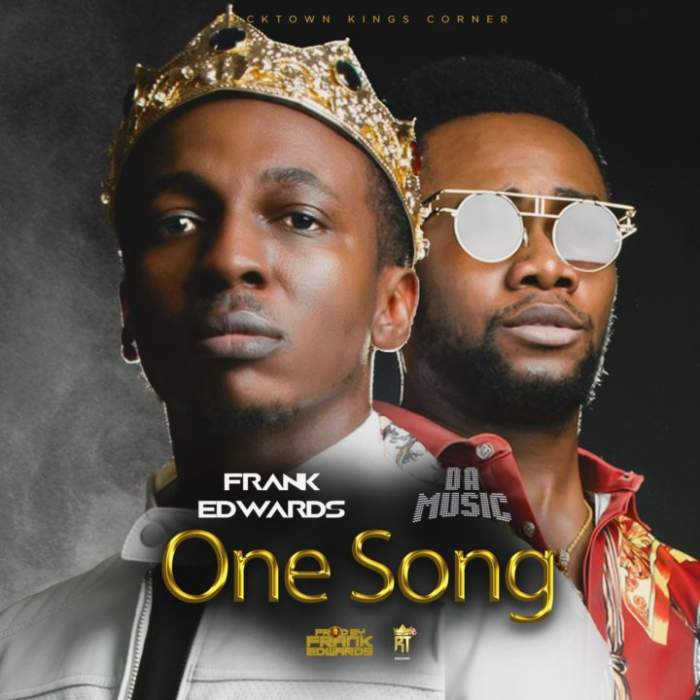 Frank Edwards - One Song (feat. Da Music)