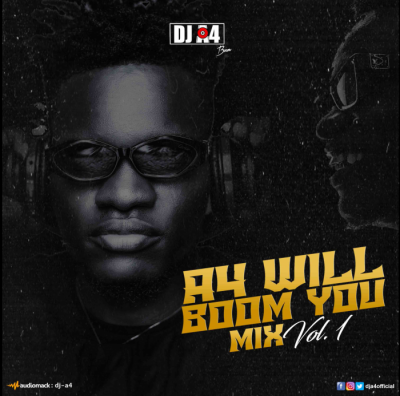 DJ Mix: DJ A4 - A4 Will Boom You Mix (Vol. 1)