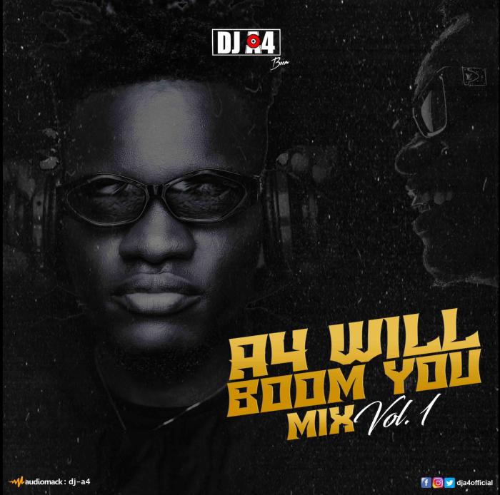 DJ A4 - A4 Will Boom You Mix (Vol. 1)
