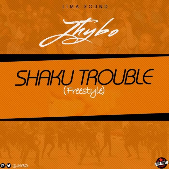 Jhybo - Shaku Trouble