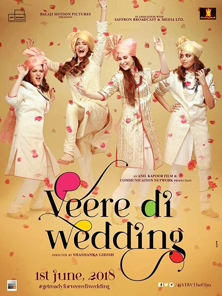 Veere Di Wedding (2018) [Indian]