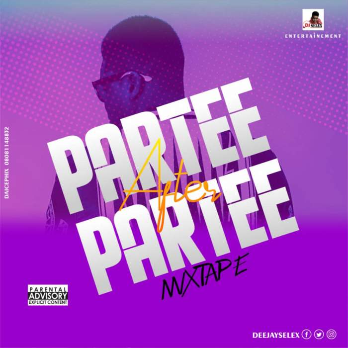 DJ Selex - Parte After Parte Mixtape 08183486214