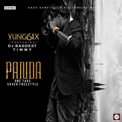 Yung6ix - One Take (Panda Cover) (feat. Baddest DJ Timmy)
