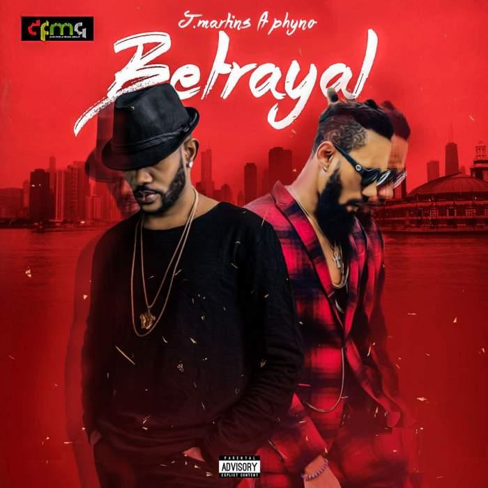 J. Martins - Betrayal (feat. Phyno)