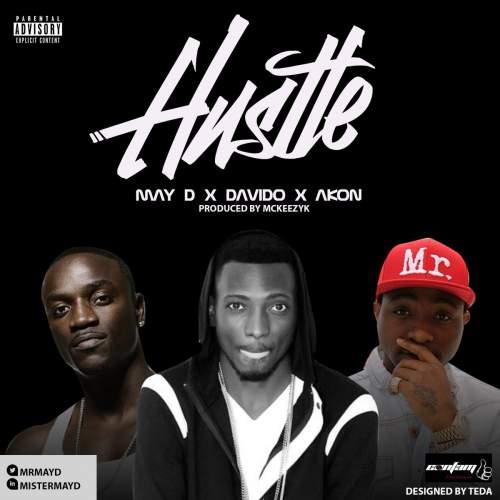 May D - Hustle (ft. Davido & Akon)