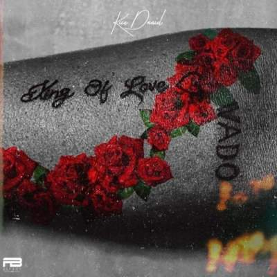 Album: Kizz Daniel - King of Love