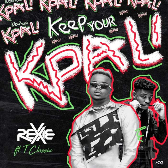 Rexxie - Keep Your Kpali (feat. T Classic)