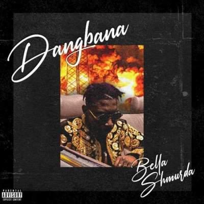 Music: Bella Shmurda - Dangbana Orisa