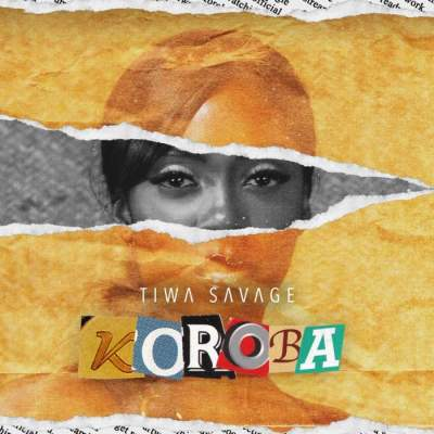 Music: Tiwa Savage - Koroba