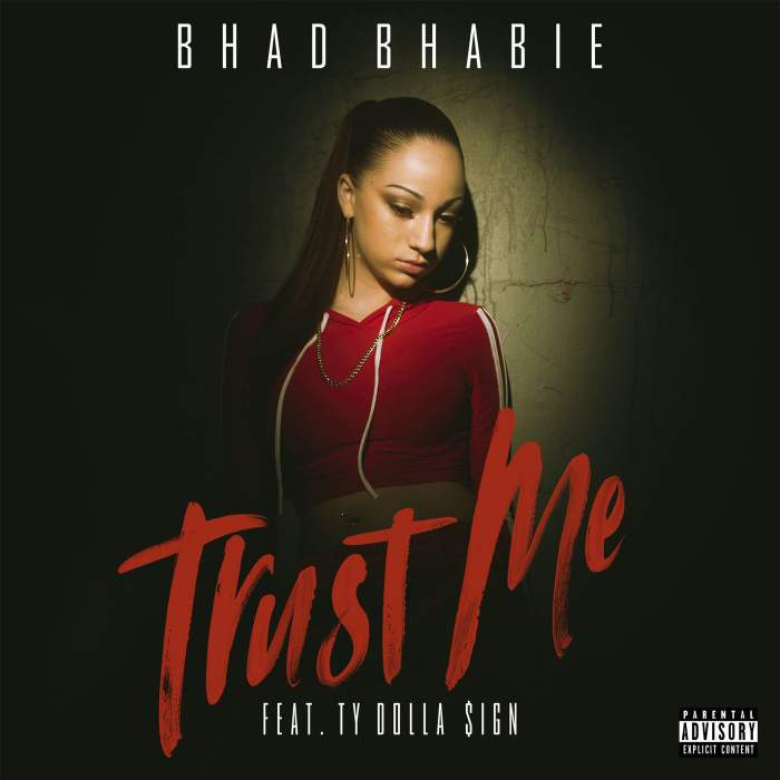 Bhad Bhabie - Trust Me (feat. Ty Dolla Sign)